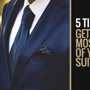 5 Tips for Getting the Most out of Your Suit (Guest Blog – Gents Timepieces)